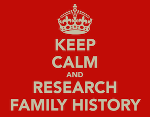 keep_calm_and_research_family_history