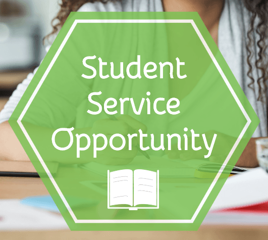 Student Service Opportunity